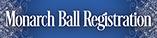 Monarch Ball Registration